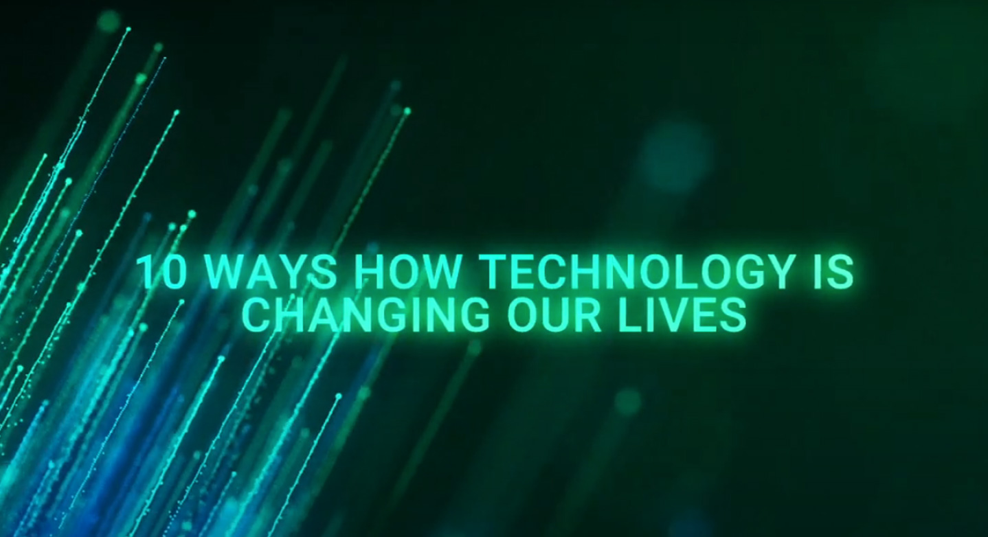 10 Ways How Technology Is Changing Our Lives | CXO Strategies Middle East